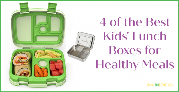 4 Of The Best Kids Lunch Boxes for Healthy Meals